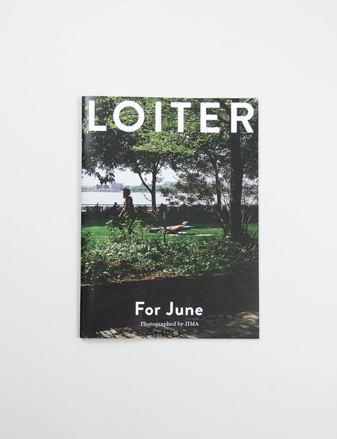 LOITER By JIMA – For June